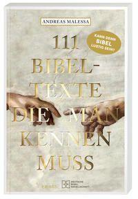 111 Bibelstellen, die man kennen muss