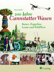 200 Jahre Cannstatter Wasen Redies, Rainer 9783878001225