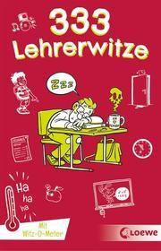 333 Lehrerwitze Waldemar Schornsteiner/Loewe Sachbuch 9783743209794