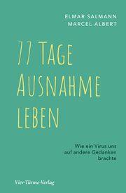 77 Tage Ausnahme leben Salmann, Elmar/Albert, Marcel 9783896806031