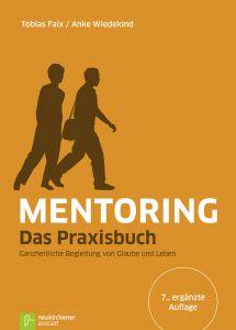 Mentoring - Das Praxisbuch Faix, Tobias/Wiedekind, Anke 9783761562918