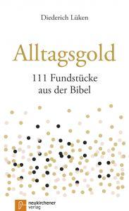 Alltagsgold Lüken, Diederich 9783761565278