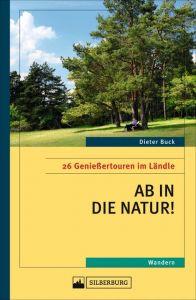 Ab in die Natur! Buck, Dieter 9783842521063