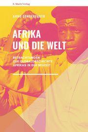 Afrika und die Welt Sonderegger, Arno 9783737411790