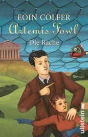 Artemis Fowl - Die Rache Colfer, Eoin 9783548061962