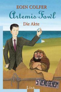 Artemis Fowl: Die Akte Colfer, Eoin 9783548607801