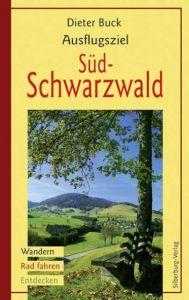 Ausflugsziel Süd-Schwarzwald
