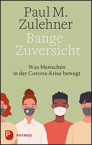Bange Zuversicht Zulehner, Paul M 9783843613033