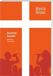 BasisBibel. Auslese Gospel  9783438009296