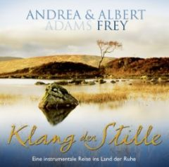 CD Klang der Stille Adams-Frey, Andrea/Frey, Albert 4029856464060