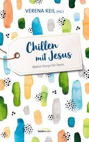 Chillen mit Jesus Verena Keil 9783957345684