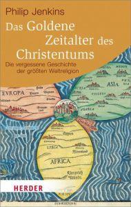 Das Goldene Zeitalter des Christentums