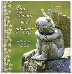 Deine Tränen sind geborgen Lerchen, Wilma 9783863381356
