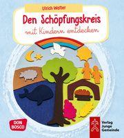 Den Schöpfungskreis mit Kindern entdecken Walter, Ulrich 9783769824841