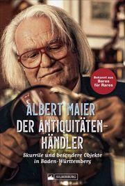 Der Antiquitätenhändler Maier, Albert/Foos, Bernhard 9783842522046