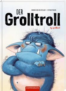 Der Grolltroll Speulhof, Barbara van den 9783649628934