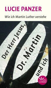 Der Herr Jesus, Dr. Martin und ich - eBook