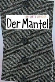Der Mantel Jünger, Brigitte 9783702659325