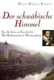 Der schwäbische Himmel Frauer, Hans D 9783868271737