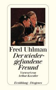 Der wiedergefundene Freund Uhlman, Fred 9783257231014
