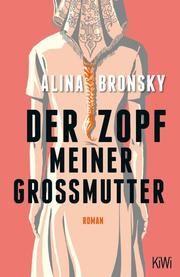 Der Zopf meiner Großmutter Bronsky, Alina 9783462000337
