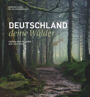 Deutschland deine Wälder Schönberger, Kilian 9783954163083