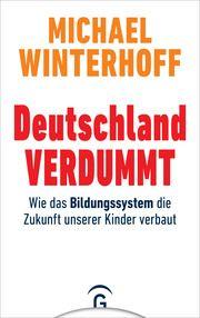 Deutschland verdummt Winterhoff, Michael 9783579014685