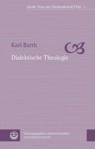 Dialektische Theologie Barth, Karl 9783374056262
