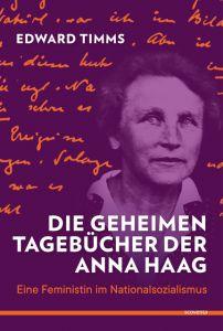Die geheimen Tagebücher der Anna Haag Timms, Edward 9783942073172