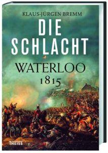 Die Schlacht Bremm, Klaus-Jürgen 9783806230413