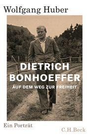 Dietrich Bonhoeffer Huber, Wolfgang 9783406731372