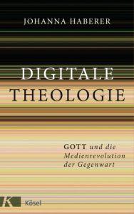 Digitale Theologie