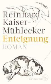 Enteignung Kaiser-Mühlecker, Reinhard 9783103974089