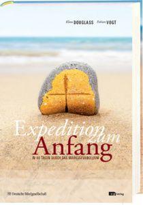 Expedition zum Anfang Douglass, Klaus/Vogt, Fabian 9783438060815