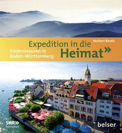 Expeditionen in die Heimat Bareis, Norbert 9783763026661