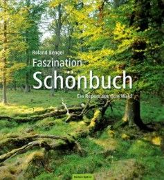 Faszination Schönbuch Bengel, Roland 9783886274758