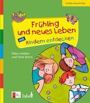 Frühling und neues Leben mit Kindern entdecken Cordula Janusch 9783779721314