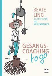 Gesangscoaching to go Ling, Beate 9783775160995