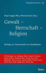 Gewalt - Herrschaft - Religion