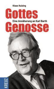 Gottes Genosse Huizing, Klaas 9783946905509
