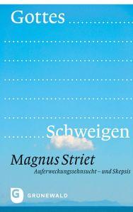 Gottes Schweigen Striet, Magnus 9783786730330