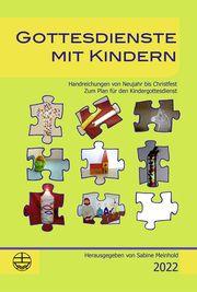 Gottesdienste mit Kindern Sabine Meinhold/Runa Sachadae 9783374067480