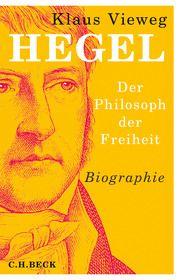 Hegel Vieweg, Klaus 9783406742354