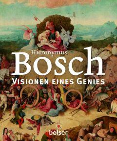 Hieronymus Bosch - Visionen eines Genies