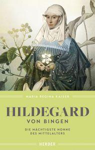 Hildegard von Bingen Kaiser, Maria Regina 9783451382390