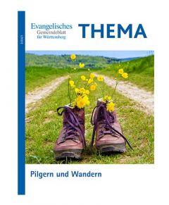 THEMA Pilgern und Wandern