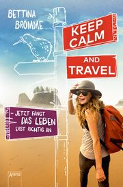 Keep calm and travel Brömme, Bettina 9783401604336