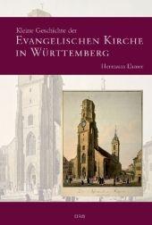 Kleine Geschichte der evangelischen Geschichte in Württemberg