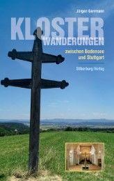 Klosterwanderungen zwischen Bodensee und Stuttgart Gerrmann, Jürgen 9783842514201