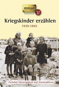 Kriegskinder erzählen Jürgen Kleindienst 9783866142138